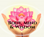 Body, Mind & Wisdom School